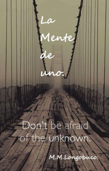 La Mente de Uno.