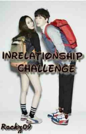 InRelationship Challenge [ Short Story ]