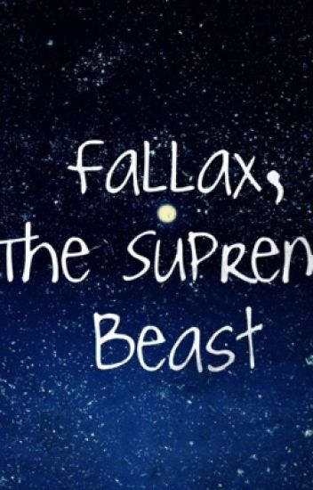 Fallax, The Supreme Beast: a collection of short poems.