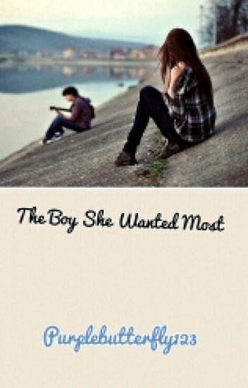 The Boy She Wanted The Most