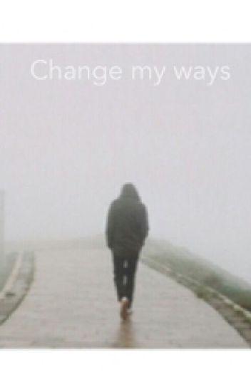 Change My Ways