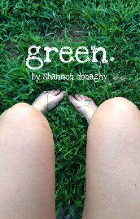 Green by shannondonaghy