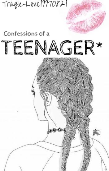 Confessions of a Teenager