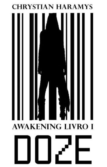 Doze - AWAKENING I