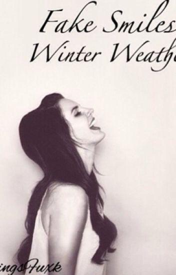 Fake Smiles Winter Weather {l.h}