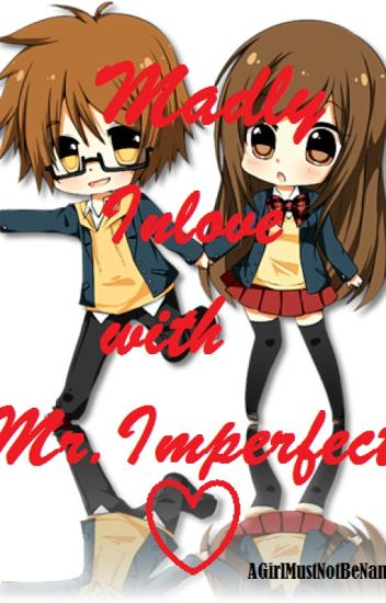 Madly Inlove with Mr. Imperfect