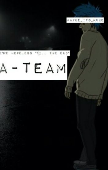 A-team (m.c. fanfiction)