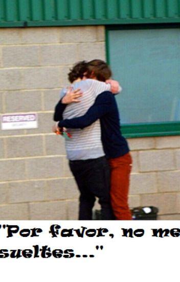 Un abrazo dice mas que mil palabras... (Harry Styles/Louis Tomlinson) (OS)
