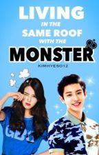Living in the Same Roof with the Monster by kimhyeso12