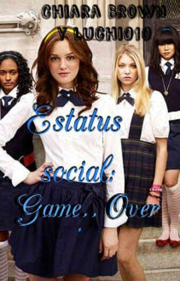 Estatus social: Game Over.