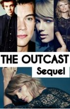 The Outcast -SEQUEL Haylor by taylorfanfictionx