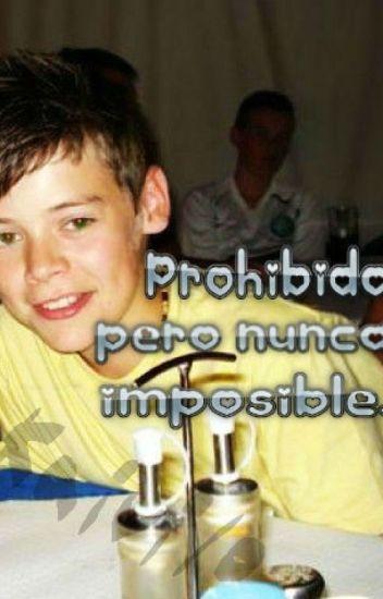 Prohibido, pero nunca imposible. | Larry Stylinson Underage |