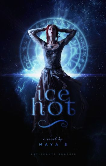 Ice Hot|| Rewriting