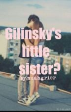 Gilinskys little sister? by muahgrier