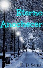 Eterno Anochecer... by EternoAnochecer