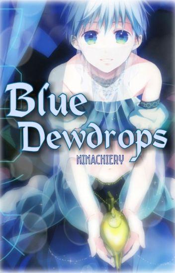 Blue Dewdrops (KnB Fanfic)