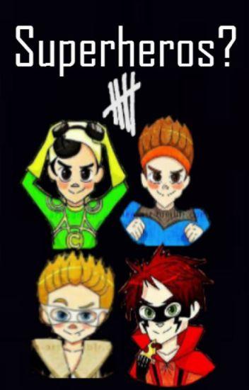 Superheros?