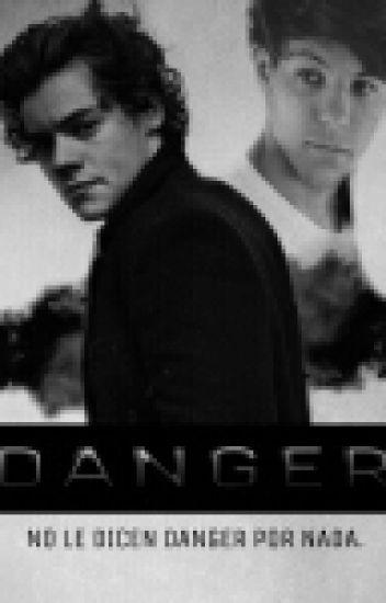 Danger. <Adaptada> Larry Stylinson.