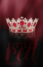 Little Red ( FAIRYTALE KINKS #2) by sxsoholic