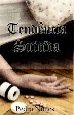 Tendência Suicida by pedroamnunes