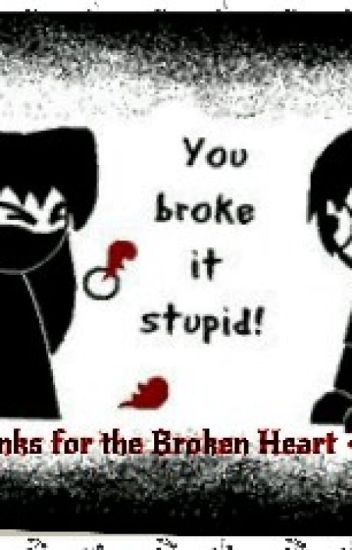 Thanks for the Broken heart
