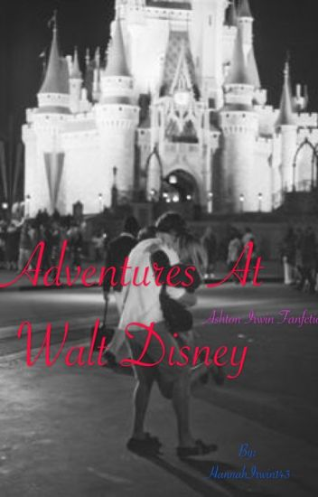 Adventures At Walt Disney •5SOS•