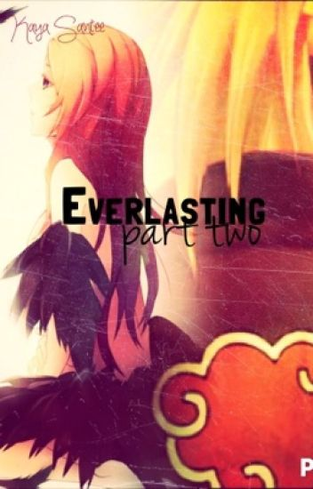 Everlasting Part Two