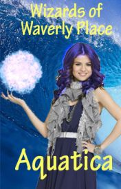 Wizards of Waverly Place: Aquatica by BrunoEdits