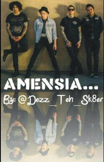 Amnesia...