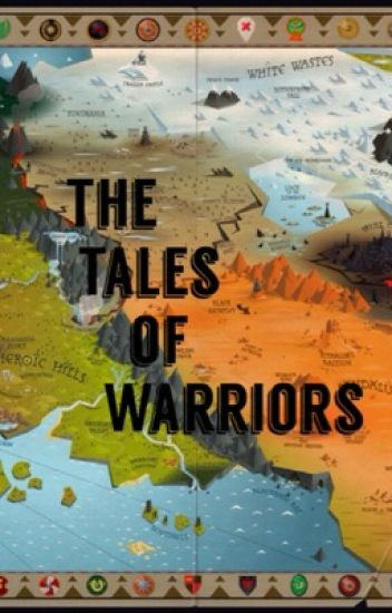 The Tales Of Warriors