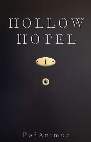 Hollow Hotel