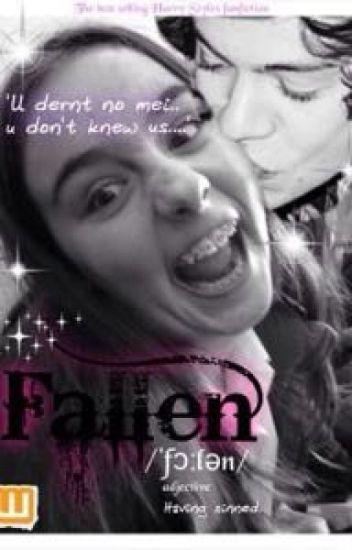 Fallen (A Harry Styles Fanfiction)