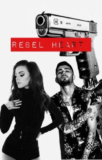 Rebel Heart |Z.M [En Réécriture ]