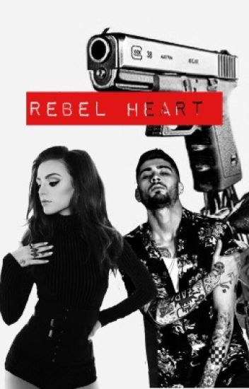 Rebel Heart |Z.M [En Réécriture ]