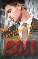 My Mysterious Stranger Boss by jefuenda
