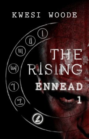 The Rising - Ennead 1 by kwesiwoode