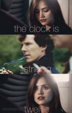 the clock is striking twelve -sh (wholock/oslock) by fizzytroye