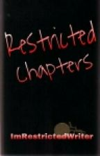 Restricted Chapters (BoyxBoy) by ImRestrictedWriter