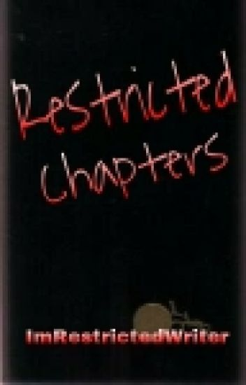 Restricted Chapters (BoyxBoy)