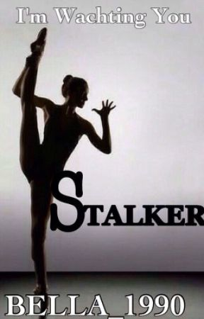 STALKER*Wird überarbeitet* by Bella_1990