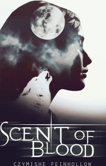 Scent of Blood [Lesbian Story]