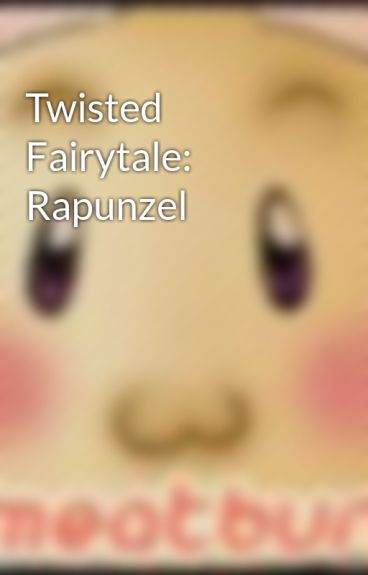 Twisted Fairytale: Rapunzel by MeepersUnited