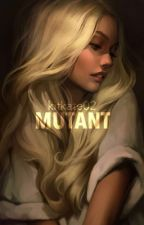 Mutant by Kitkate02