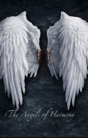 """The Angels of Harmony (Sequel to """"The Army of Chaos"""")"""
