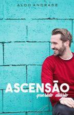 Querido Diário: Ascensão | Livro III | Romance Gay by AldoAndradeOficial
