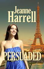 Persuaded by jeanneharrell1