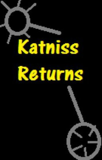 Katniss Returns