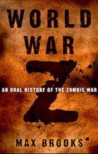 World War Z The TV Series by Kingkai1