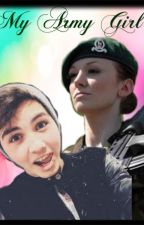 My Army Girl (O2L + Magcon Fanfic) by FighterINbattles