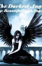 The Darkest Angel by AssassinsLiveHere